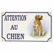 Plaque Attention au chien Labrador