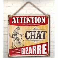 Plaque ATTENTION CHAT BIZARRE